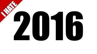 getlinkyoutube.com-I HATED 2016
