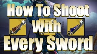 getlinkyoutube.com-Destiny - How To Shoot Projectiles With Every Exotic Sword Glitch