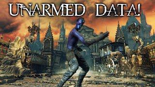 Unarmed Bare Fist Data! - Bloodborne