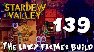 getlinkyoutube.com-Stardew Valley The Lazy Farmer Build #139 - One Powerful Curse