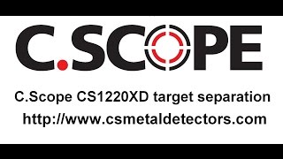 C.Scope CS1220XD Metal detector - target separation