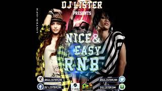 RNB MIX - DJ LISTER254 nice n easy rnb1
