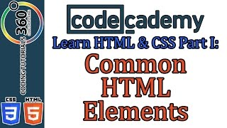 Common HTML Elements: Learn HTML and CSS Part I Codecademy