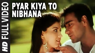 'Pyar Kiya To Nibhana' Full 'VIDEO Song   Major Saab | Ajay Devgn, Sonali Bendre