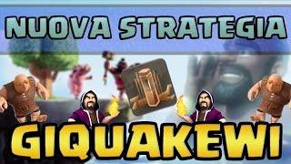 getlinkyoutube.com-NUOVA STRATEGIA: GIQUAKEWI | CLASH OF CLANS ITA