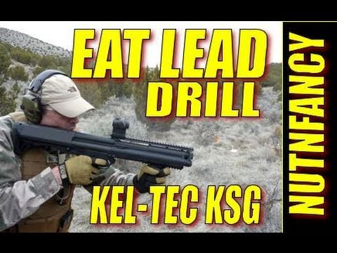 "Kel-Tec KSG Shotgun Kills Bad Guys: ""Eat Lead"" Pt 1 by Nutnfancy"