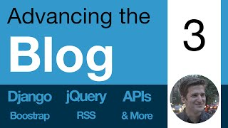 Advancing the Blog: 3 - Render HTML and Markdown - Learn Django, APIs, jQuery, RSS, & more