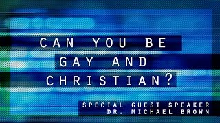 getlinkyoutube.com-Can You Be Gay and Christian? Dr. Michael Brown