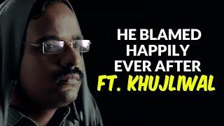 getlinkyoutube.com-And He Blamed Happily Ever After ft. Khujliwal