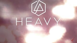 HEAVY - LINKIN PARK FT  KIIARA karaoke version ( no vocal ) lyric instrumental