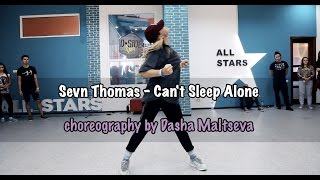 getlinkyoutube.com-Sevn Thomas – Can't Sleep Alone (ft. NYNE) | choreography by Dasha Maltseva  |