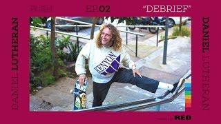 getlinkyoutube.com-PUSH   Daniel Lutheran: Debrief - Episode 2