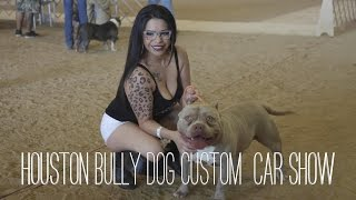 HOUSTON BULLY DOG AND CUSTOM CAR SHOW