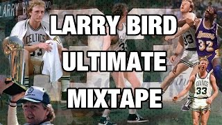 getlinkyoutube.com-Larry Bird ULTIMATE Mixtape!