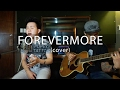 Forevermore - Side A acoustic cover Karl Zarate
