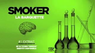 Smoker - La barquette