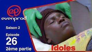IDOLES - saison 2 - épisode 26 (2ème partie)