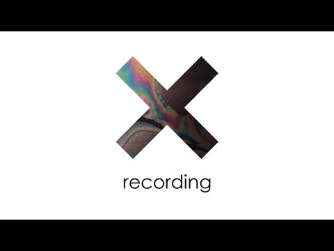The xx - Recording - 1 of 3