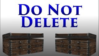 Where To Get Do Not Delete Chests In Skyrim