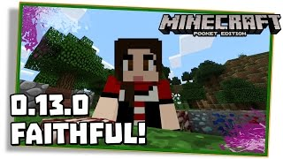 Minecraft PE 0.13.0: TEXTURA FAITHFUL 64x 128x! (Pocket Edition | MCPE)