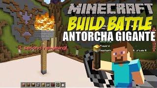 getlinkyoutube.com-Minecraft: Build Battle, Antorcha Gigante y Se vendieron los Jueces.