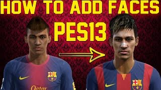 getlinkyoutube.com-How To Add Faces To Pes 2013 Using A Kitserver ► Tutorial ||HD|| [Download]