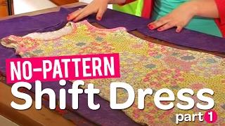 getlinkyoutube.com-Create your own gorgeous no-pattern shift dress! Part 1