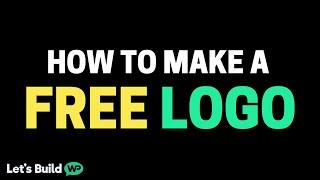 How To Make A Logo Using A Free Logo Maker & No Skill!