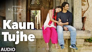 KAUN TUJHE Full Audio Song | M.S. DHONI -THE UNTOLD STORY | Sushant Singh, Disha Patani | T- Series