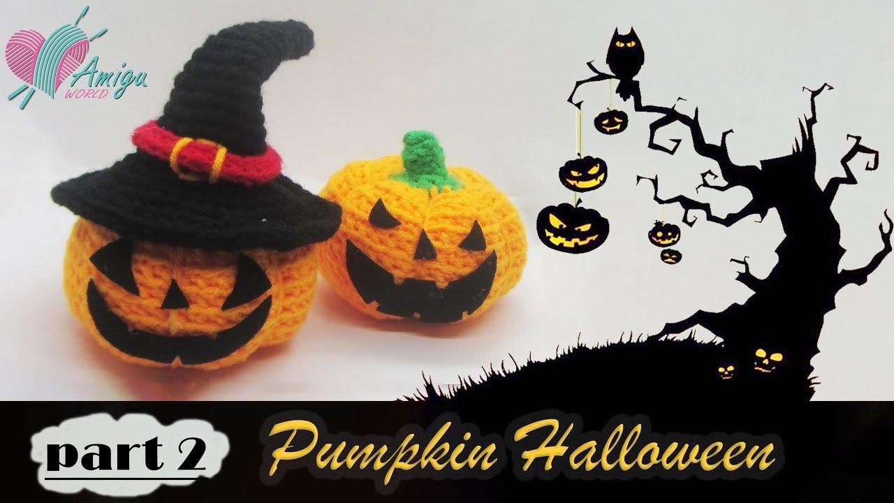 FREE Pattern – How to crochet a Pumpkin Halloween amigurumi (P.2) – Crochet Hat