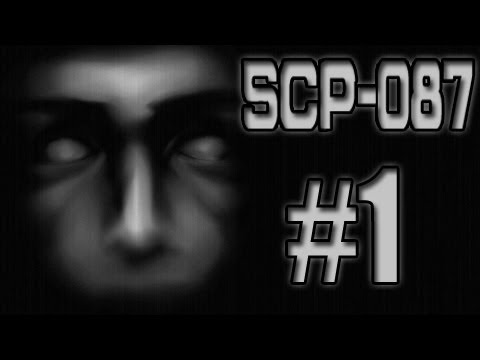 SCP-087 - SHOCKING, never beeen this scared in ANY game.