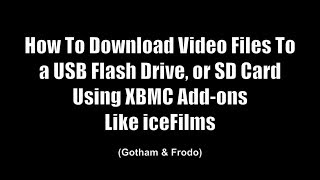 getlinkyoutube.com-KODI TUTORIALS - How to Download Video Files to SD Card or USB Drive on KODI