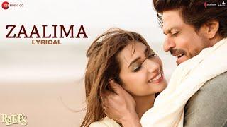 Zaalima - Lyrical | Raees | Shah Rukh Khan & Mahira Khan | Arijit Singh & Harshdeep Kaur | JAM8
