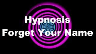 getlinkyoutube.com-Hypnosis: Forget Your Name