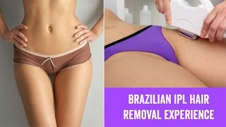 getlinkyoutube.com-My Brazilian IPL Hair Removal Experience