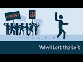 Why I Left the Left