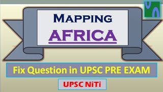 HINDI, MAPPING AFRICA, High Yielding SERIES,IMP FOR UPSC Prelim 2017