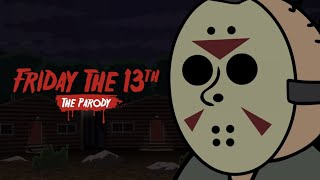 Friday the 13th Game PARODY 1