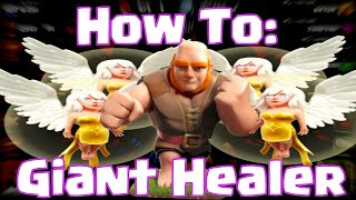getlinkyoutube.com-Clash Of Clans How To Use Giant Healer Attack Strategy - Townhall 6 To Townhall 10 Guide