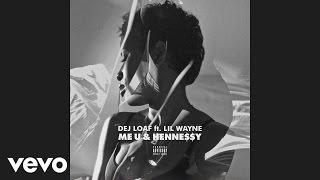 getlinkyoutube.com-DeJ Loaf - Me U & Hennessy (Audio) ft. Lil Wayne