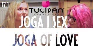 #51 Joga poprawia seks? Wywiad z Yoga of Love - Część 1
