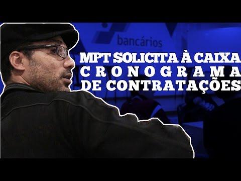 MPT solicita à Caixa cronograma de contratações