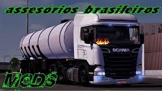 getlinkyoutube.com-Mod - Acessórios Brasileiros para Scania brasileiro Euro truck Simulator 2 versão 1.16 e 1.18