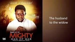 Jimmy D Psalmist   Mighty Man of War Lyric Video