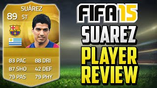 getlinkyoutube.com-FIFA 15 Suarez Player Review (89) w/ In Game Stats & Gameplay - Fifa 15 Player Review