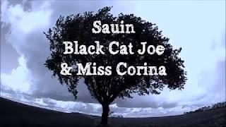 SAUIN     BLACK CAT JOE & MISS CORINA