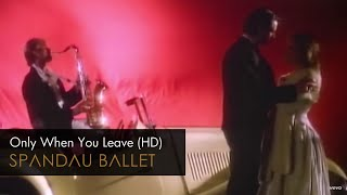 getlinkyoutube.com-Spandau Ballet - Only When You Leave