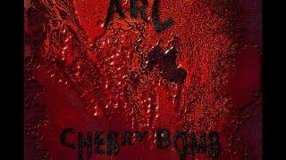 ARC - Cherry Bomb