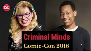 SDCC 2016: Tyler Williams e Kirsten Vangsness de Criminal Minds