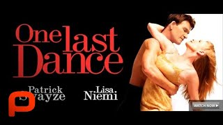 getlinkyoutube.com-One Last Dance - Full Movie Starring Patrick Swayze